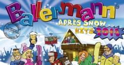 Willkommen In 2014 – Ballermann Aprés Snow Hits 2014
