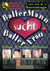 """""""BallerMann Sucht BallerFrau"""" – Die Club-Show Im Deutsches Äppelwoi-Theater"""