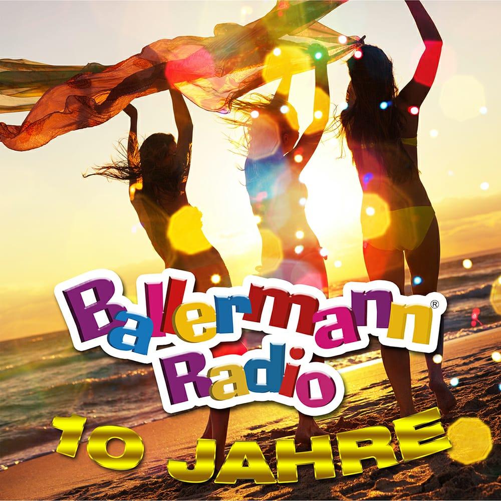 10 Jahre Ballermann® Radio: Partysender Feiert Sein Jubiläum Ein Ganzes Jahr Lang