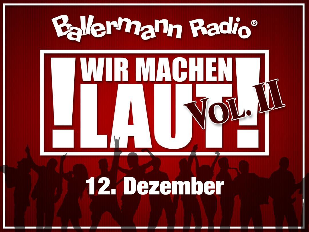 """""""Wir Machen Laut!"""" Vol. II Ballermann Radio Gibt Nochmal Vollgas!"""